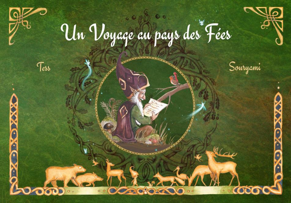 « Un Voyage au Pays des Fées » (livre illustré)