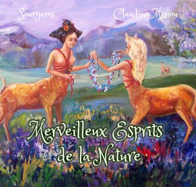 « Merveilleux Esprits de la Nature » (recueil illustré)